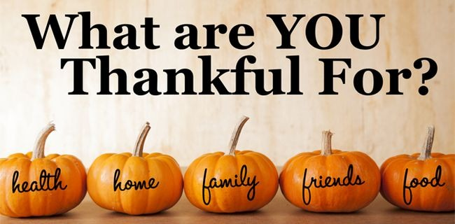 Thanksgiving Contest - What Are You Thankful For?